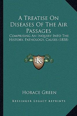 A Treatise on Diseases of the Air Passages