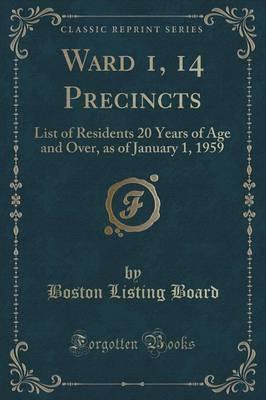 Ward 1, 14 Precincts