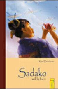 Sadako will leben