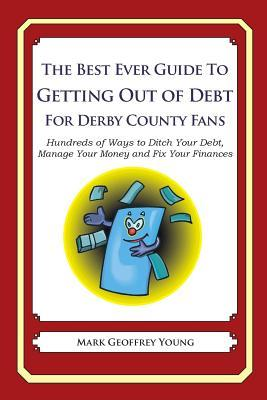 The Best Ever Guide to Getting Out of Debt for Derby County Fans