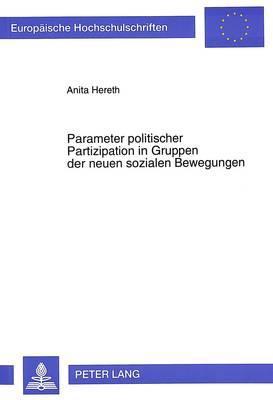 Parameter politischer Partizipation in Gruppen der neuen sozialen Bewegungen