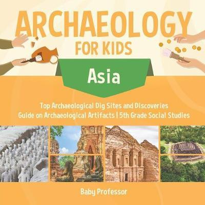 Archaeology for Kids...