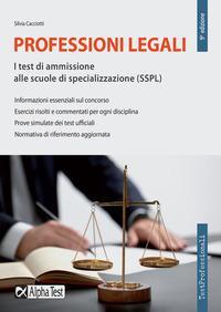 Professioni legali. I test di ammissione alle scuole di specializzazione (SSPL)