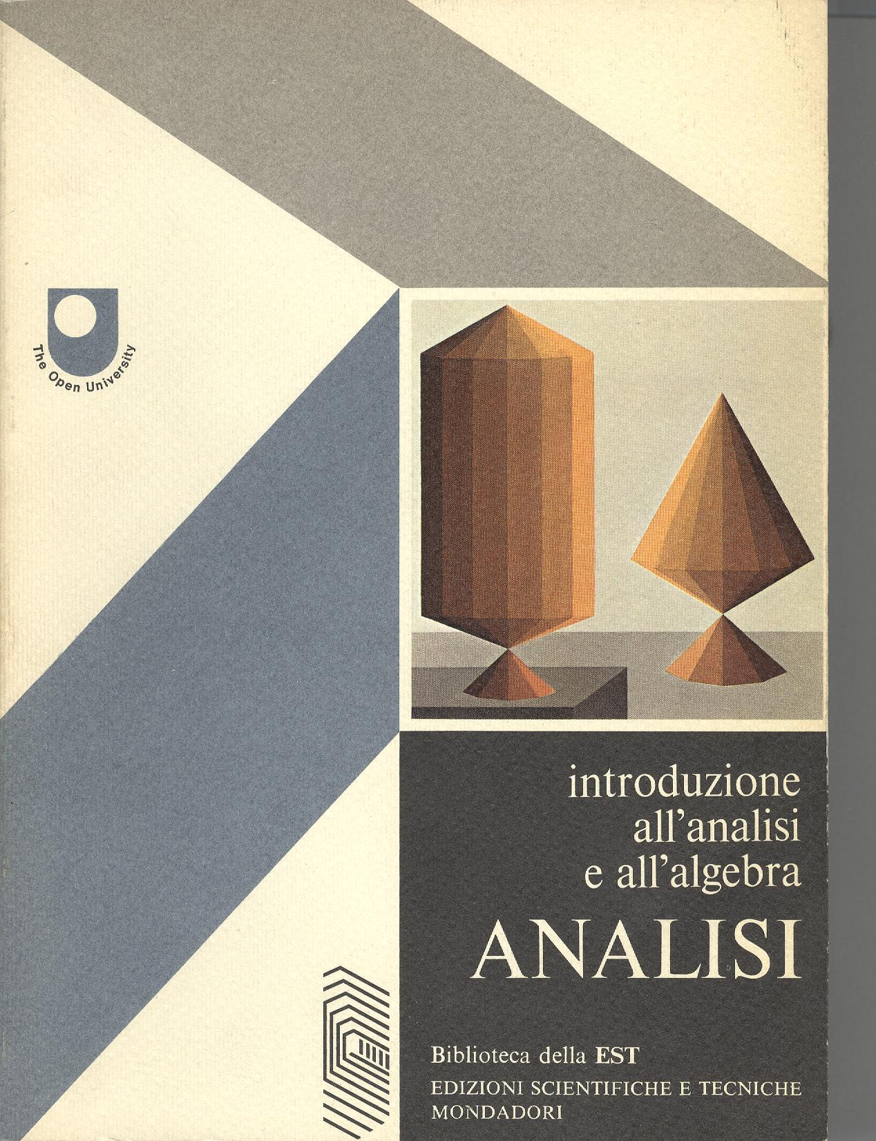 Introduzione all'analisi e all'algebra