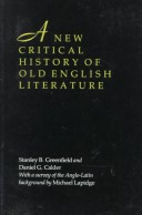 A New Critical History of Old English Literature