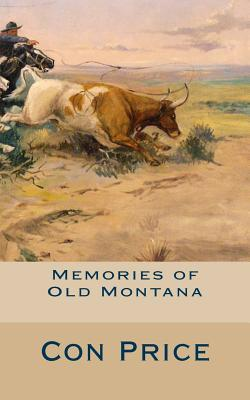 Memories of Old Montana