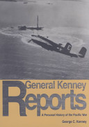 General Kenney Reports
