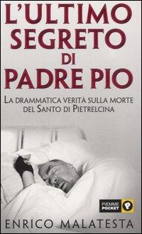 L'ultimo segreto di padre Pio