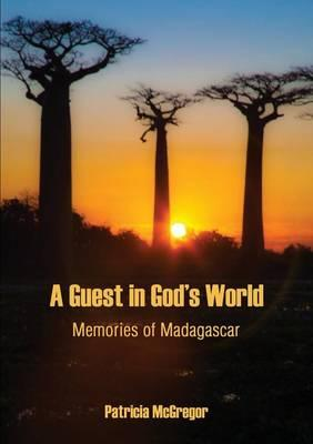 A Guest in God's World