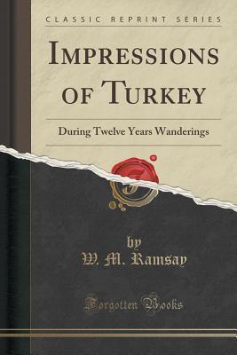 Impressions of Turkey
