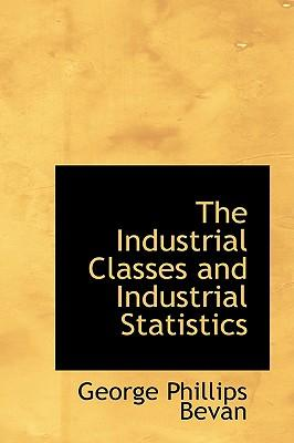 The Industrial Classes and Industrial Statistics