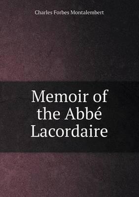 Memoir of the ABBE Lacordaire