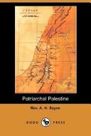 Patriarchal Palestine (Dodo Press)