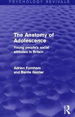 The Anatomy of Adolescence (Psychology Revivals)