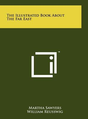 The Illustrated Book about the Far East