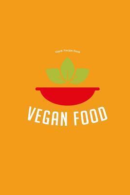 Blank Recipe Book Vegan Food