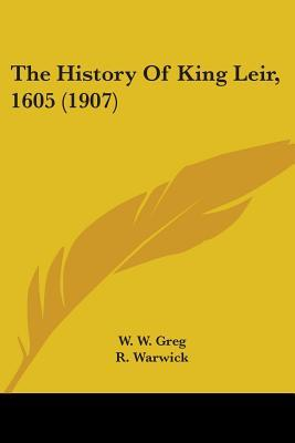 The History Of King Leir, 1605