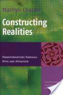 Constructing Realities