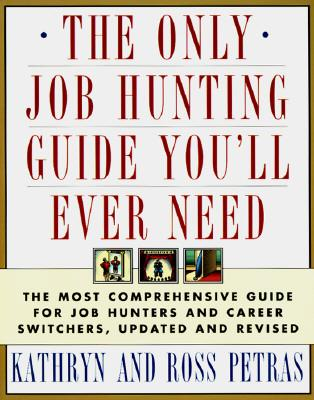 The Only Job Hunting Guide You'll Ever Need