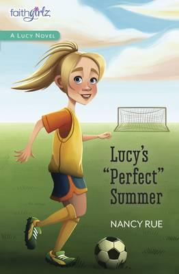 """Lucy's """"Perfect"""" Summer"""