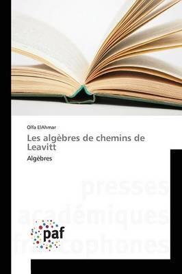 Les Algebres de Chemins de Leavitt