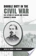 Double Duty in the Civil War