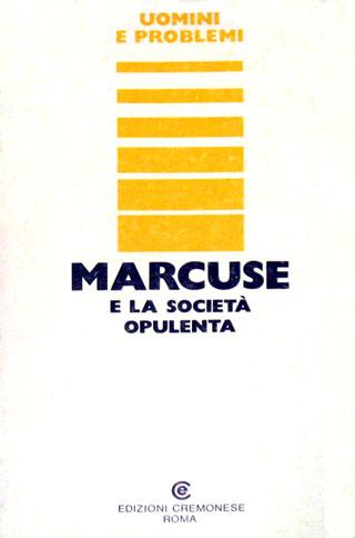 Marcuse e la società opulenta