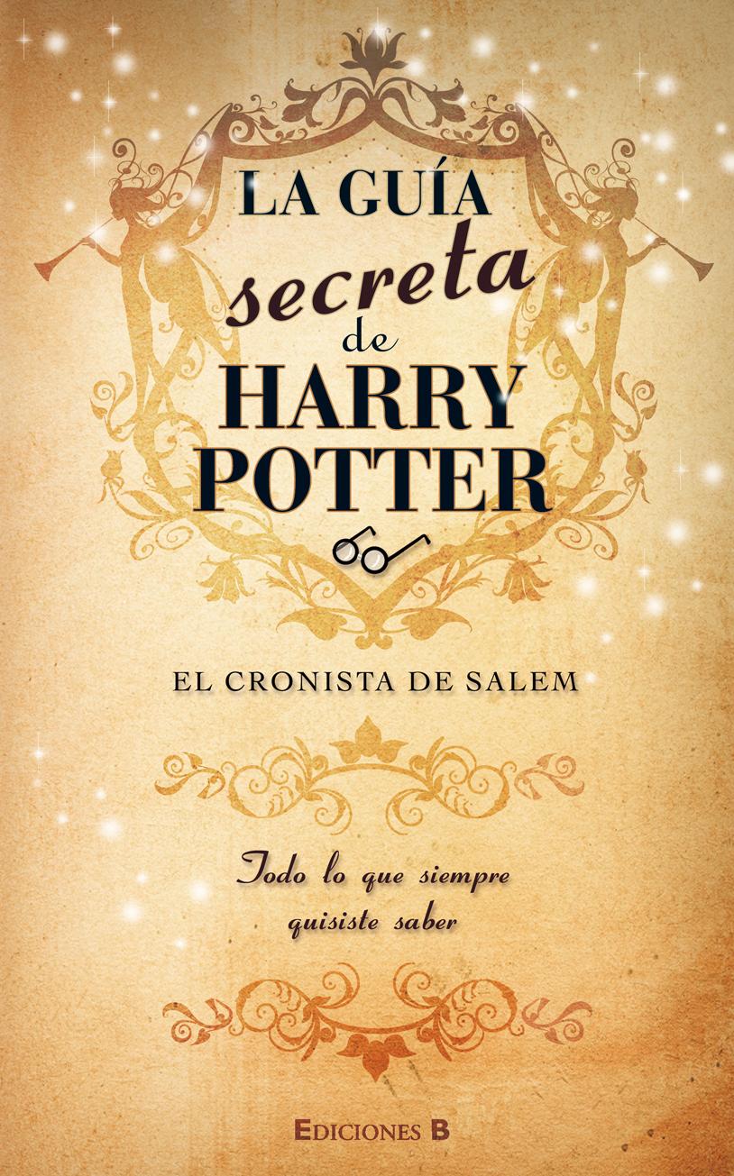 La Guía Secreta de Harry Potter