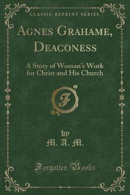 Agnes Grahame, Deaconess