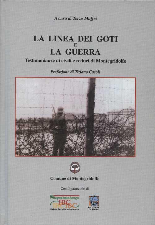 La linea dei Goti e la guerra