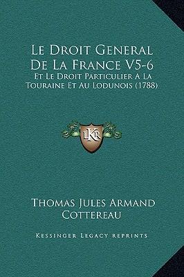 Le Droit General de La France V5-6