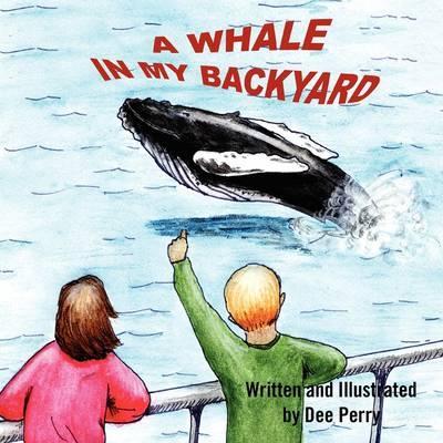 A Whale in My Backyard