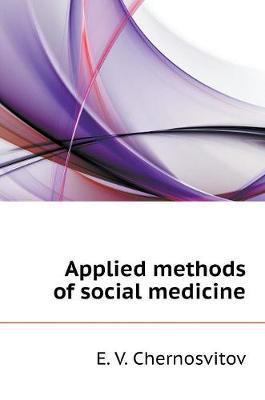 Applied Methods of Social Medicine