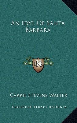 An Idyl of Santa Barbara
