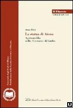 La statua di Atena. Agalmatofilia nella «cronaca» di Lindos