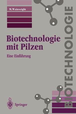 Biotechnologie Mit Pilzen