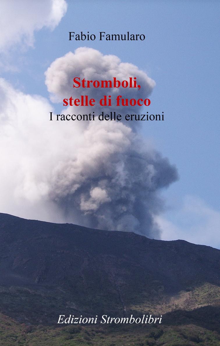 Stromboli, stelle di fuoco