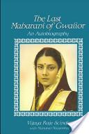 The Last Maharani of Gwalior