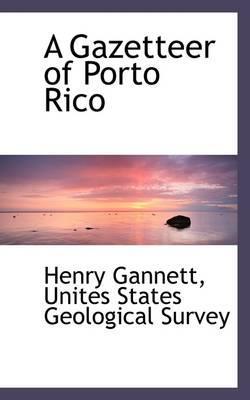 A Gazetteer of Porto Rico