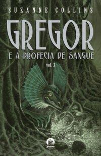 Gregor e a Profecia de Sangue