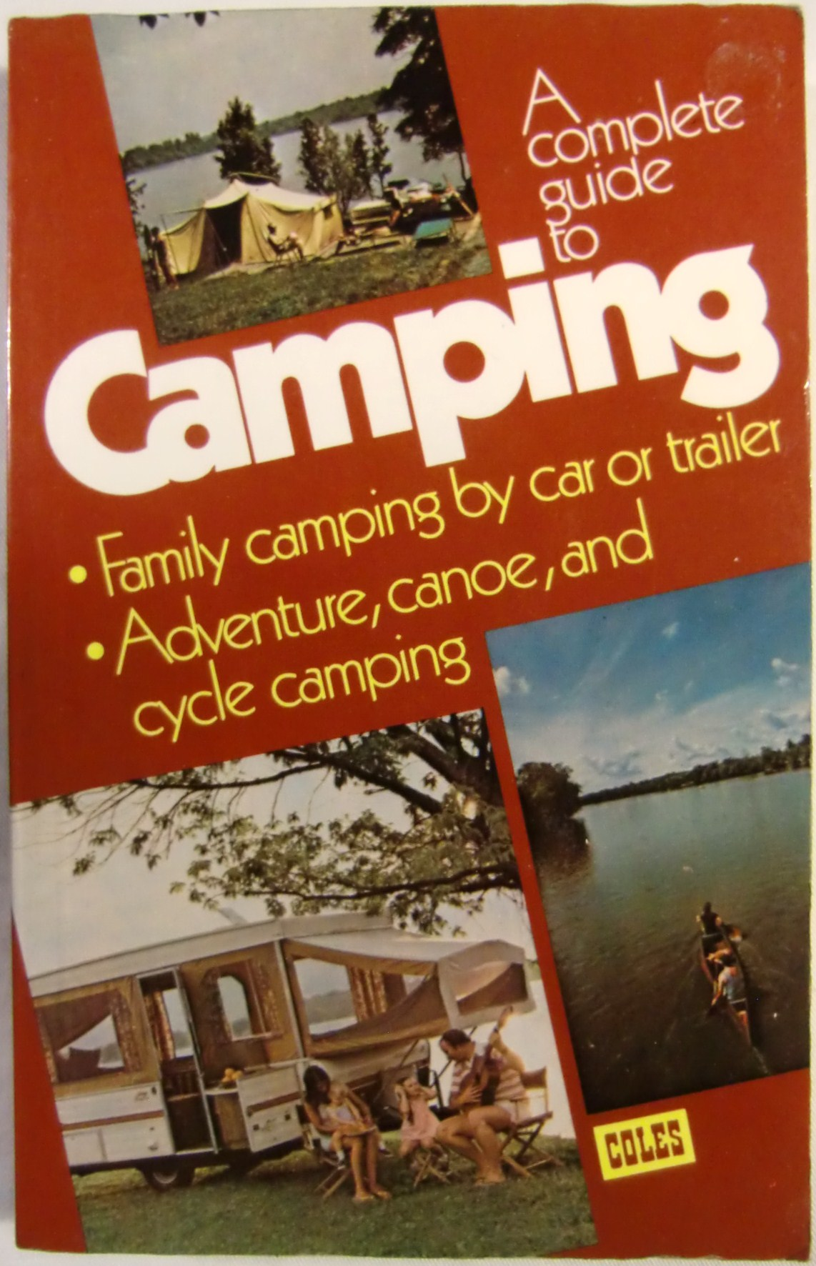 A complete guide to Camping