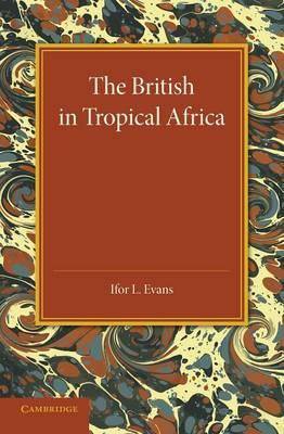 The British in Tropical Africa