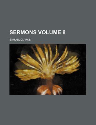 Sermons Volume 8