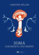 Carsten Holler: Soma