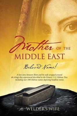 Mother of the Middle East