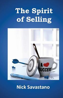 The Spirit of Selling