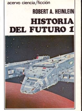 Historia del futuro I