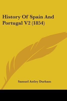 History of Spain and Portugal V2 (1854)