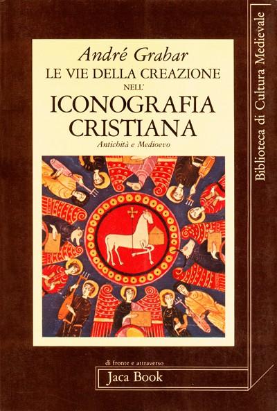 Le vie della creazione nella iconografia cristiana