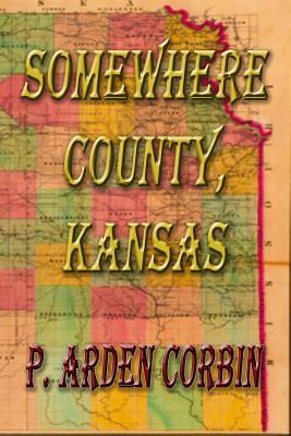 Somewhere County, Kansas